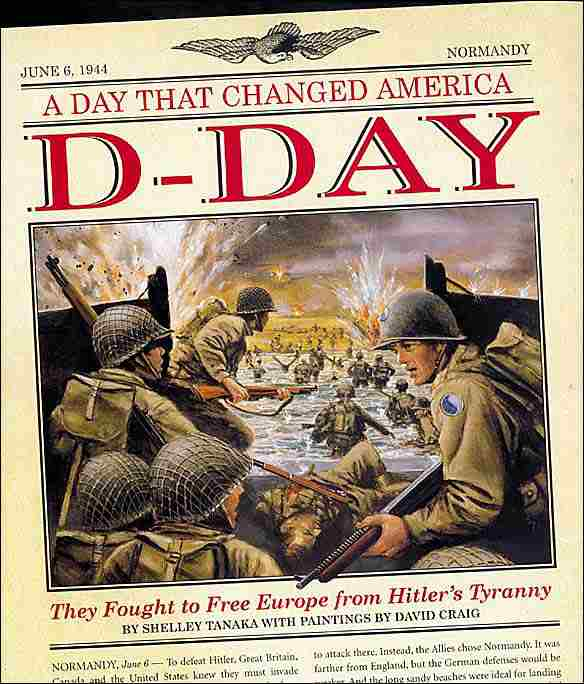 A Day that Changed America D-Day