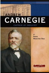 Andrew Carnegie Captain of Industry