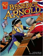 Benedict Arnold American Hero and traitor