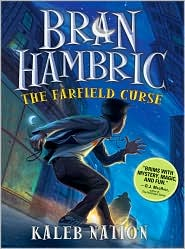 Bran Hambric and the Farfield Curse