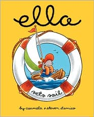 Ella Sets the Stage by Steven D'Amico and Carmela D'Amico (2006, Hardcover)