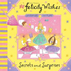 Felicity Wishes Secrets and Surprises