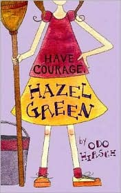 Have Courage Hazel Green
