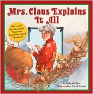 Mrs Claus Explains it all