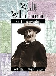 Walt Whitman A biography