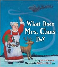 What does Mrs Claus do