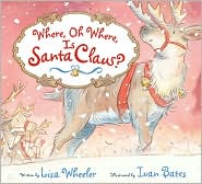 Where oh where is Santa Claus